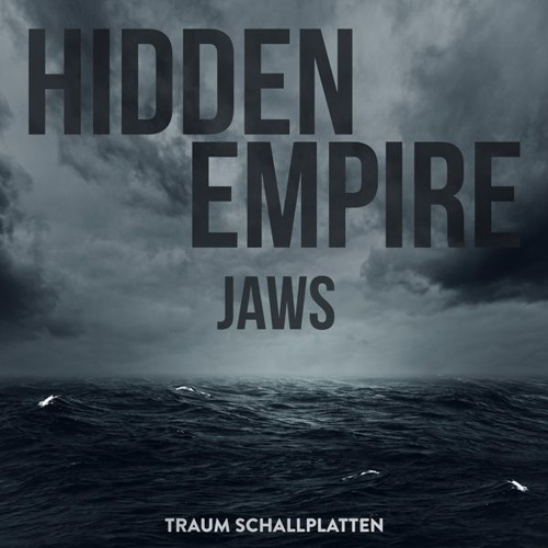 Hidden Empire - Jaws - Traum V207