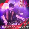 MFK Vibes #47 Oldschoolrockerz // 03.02.2017
