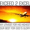 My Excellence, Gods Glory