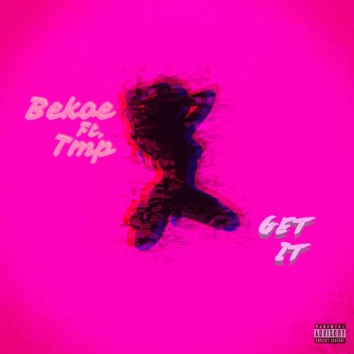 Get It Ft. TMP
