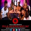PULALAH SUPER MIXX VOL 1 - DJ BOKELO
