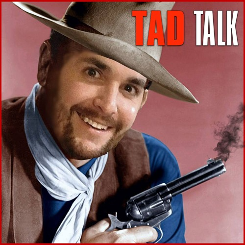 Tad Talk with Tad Western Episode 2