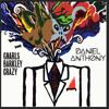 Gnarls Barkley - Crazy (Daniel Anthony Edit)