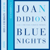 Blue Nights, By Joan Didion, Read by Kimberly Farr