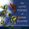 The Love Poems of John Donne, By John Donne, Read by Richard Burton