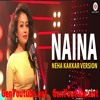 Genyoutube.com_Naina-Neha-Kakkar-Version-Dangal-Pritam_5Ud3yt896nA.mp3