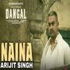 Genyoutube.com_Naina-Dangal-Aamir-Khan-Arijit-Singh-Pritam-Amitabh-Bhattacharya-New-Song-2017_KzBa4ZKTVjE.mp3