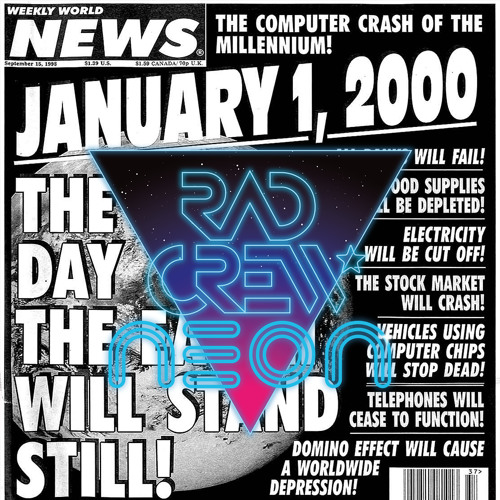 RadCrew NEON S08E02: Y2K