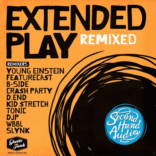 Second Hand Audio - Extended Play Remixed