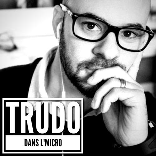 TRUDO DANS L'MICRO : Le RACISME