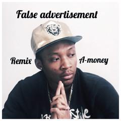 False Advertisement Remix By A - Money