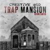 Cre8tive GOD X Jonky Jack - Trap Mansion (Prod. By Moshuun)
