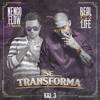 Se Transforma (feat. Tony Dize)