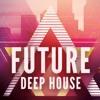 M - House FutureDeep+Vokal