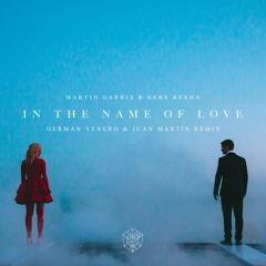 Martin Garrix & Bebe Rexha - In The Name Of Love (German Venero & Juan Martïn Remix)
