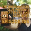Ep. 0026 - Beer in SPACE! Rogue One Release, Star Wars Battlefront, 100 titles on Nintendo Switch!!!