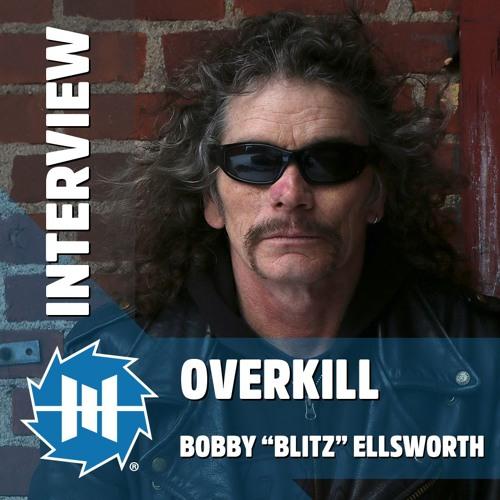 Overkill Frontman Bobby Blitz Ellsworth Talks About The Grinding Wheel