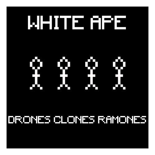 Drones Clones Ramones