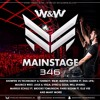 W&W - Mainstage 346 2017-02-03 Artwork
