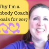 Why I'm A Beachbody Coach: My Goals for 2017