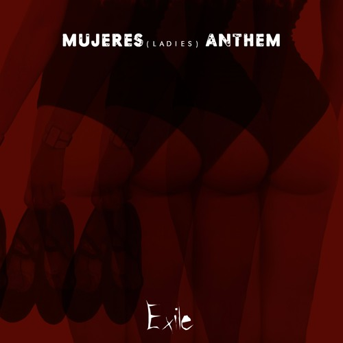 Mujeres (Ladies) Anthem *Original Mix* (Out on Beat Port 3/7/17)