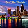Just for Tonight by Bloodline Feat. Aaja Amare