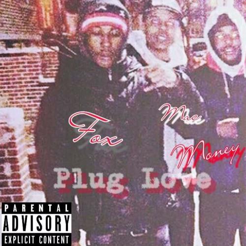 Fox Ft MoneyBags x Mac Ruler - Plug Love (Remix) Prod. 1YungMurk (Rough)