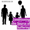 The Link with Conditioning and a Dysfunctional Family