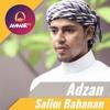 Adzan - Salim Bahanan