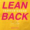 Terror Squad - Lean Back (Tommy Trillfiger Bootleg)
