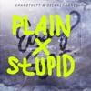 Grandtheft Ft Delaney Jane - Easy Go (Plain X Stupid Remix)