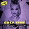 [FREE] Only Time - Zara Larsson Type Beat