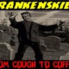 'FRANKENSKIES: FROM COUGH TO COFFIN W/ PATRICK RODDIE AND MATT LANDMAN' - February 3, 2017