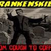 'FRANKENSKIES: FROM COUGH TO COFFIN W/ PATRICK RODDIE AND MATT LANDMAN' - February 3, 2017