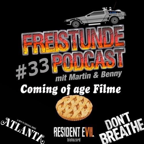 Freistunde #33 - Coming of age Filme