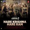 Hare Krishna Hare Ram (Commando 2) - Armaan Malik, Ritika & Raftaar