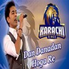 Dhan Dhana Dhan Hoga Rey - Shehzad Roy - Karachi Kings