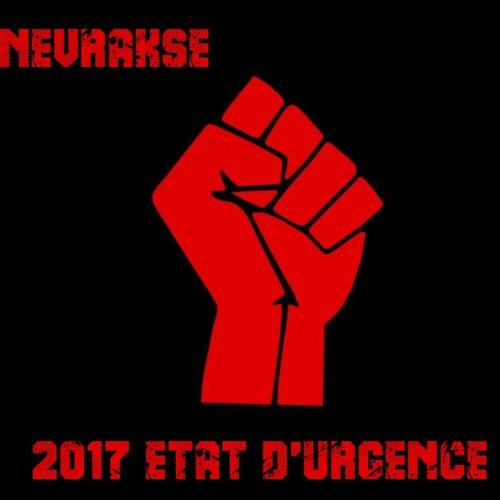 Nevrakse - 2017 état d'urgence (mix hardcore)