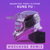 Baauer Feat Pusha T And Future Kung Fu Wreckvge Remix Mp3
