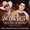 Antony E Gabriel - São Barreiro  Santo Dos Cachaceiros