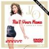 JLo - E. Lopez, P. Pons - Ain't Your Mama (jonatan Tamayo Jonathan Berbel ) New Mashup