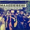 Download Maakkikirkiri/ Rahul Sipligunj Mp3