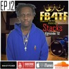 Episode 12:  Meet Stacks954  1/ 2 Of Cash On Delivery - Baller Turned Trapper [VIDEO IN DESCRIPTION]