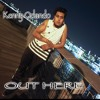 Kenny Orlando - Out Here Extended Remix (prod. MBJ)