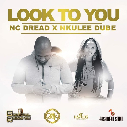 LOOK TO YOU (FT NKULEE DUBE)