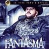 El Fantasma Mix 2017 lo mas nuevo vengo a aclarar