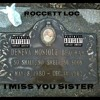 ROCCETT LOC 29ST REST IN PEACE TO MY LITTLE SISTER