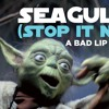 Download SEAGULLS! (Stop It Now) -- A Bad Lip Reading Of The Empire Strikes Back