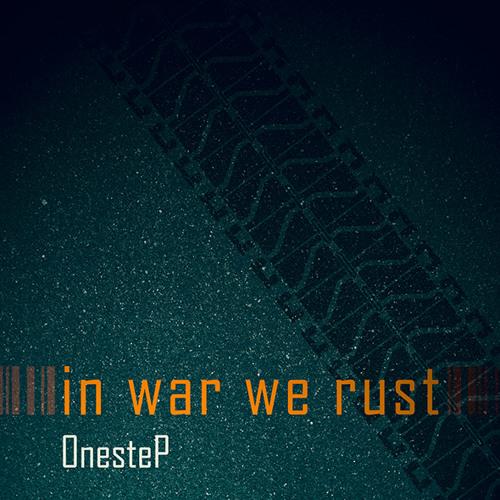 In War We Rust (single-feb2017)