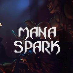 Mana Spark - Theme